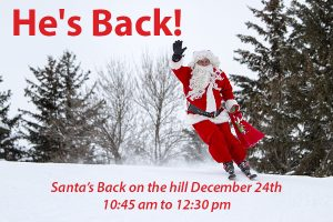 Santa on the Hill Dec. 24