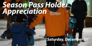 Season Passholder Appreciation @ Snow Valley Ski Club