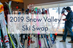Annual Snow Valley Ski Swap  Event